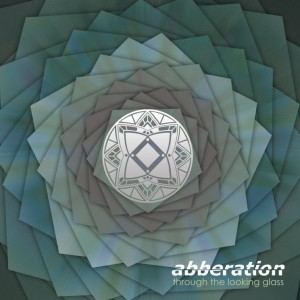 Abberation – Through The Looking Glass