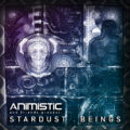 Animistic – Stardust Beings
