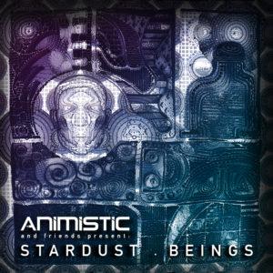 Animistic – Stardust Beings