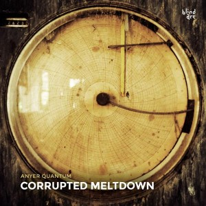 Anyer Quantum – Corrupted Meltdown