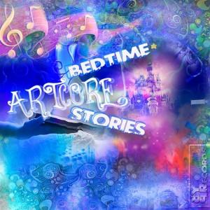 Artcore – Bedtime Stories