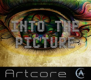 Artcore – Into The Picture