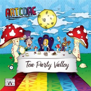 Artcore – Tea Party Valley