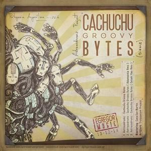 Astrocedrumz – Cachuchu Groovy Bytes