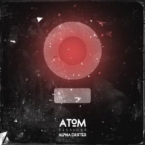 Atom Sessions – Alpha Drifter