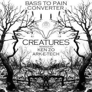 Bass To Pain Converter – Creatures