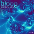 Bloop – Entheomorphic