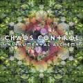 Chaos Control – Instrumental Alchemy