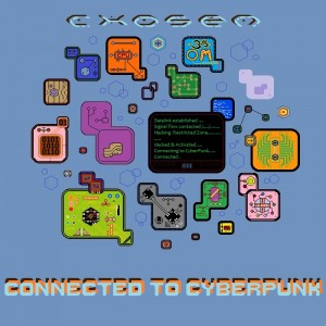 Chosen – Connected To Cyberpunk