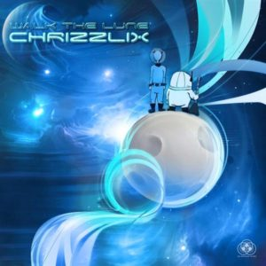 Chrizzlix – Walk The Lune