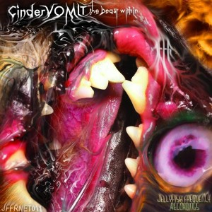 CinderVOMIT – The Beast Within