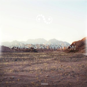Cosmic Replicant – Landscapes Motion