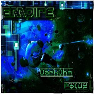 DarkOhm & Polux – Empire