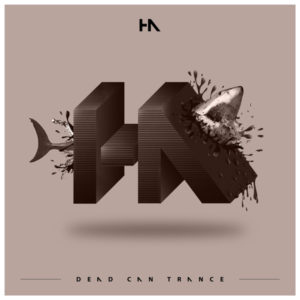 Dead Can Trance – Ha