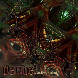 Decibel – Active Mind
