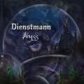 Dienstmann – Abyss