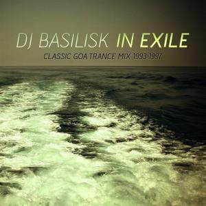 DJ Basilisk – In Exile