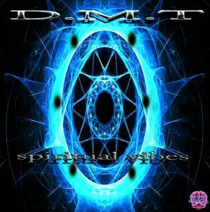D.M.T – Spiritual Vibes