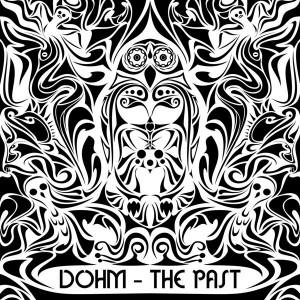 DoHm – The Past