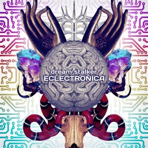 Dream Stalker – Eclectronica