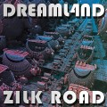 Dreaml4nd – Zilk Road