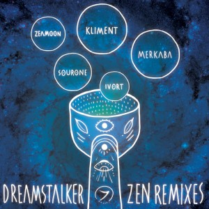 Dreamstalker – Zen Remixes