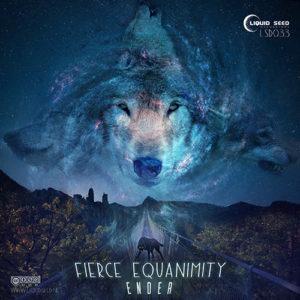 Ender – Fierce Equanimity