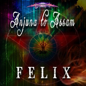 Felix – Anjuna To Assam