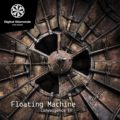 Floating Machine – Convergence
