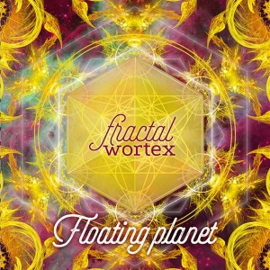 Floating Planet – Fractal Wortex