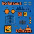 FunCake – No Breaks
