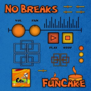 FunCake – No Breaks