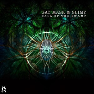 Gaz Mask & Slimy – Call Of The Swamp