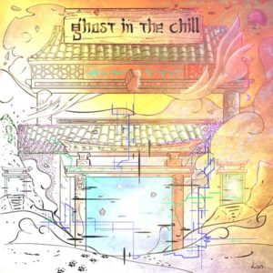 Ghost In The Chill – Ghost In The Chill