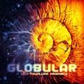 Globular – A Self-Fulfilling Prophecy