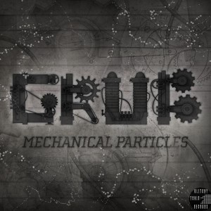 Grub – Mechanical Particles