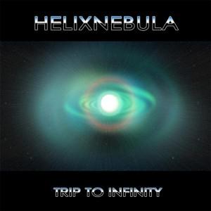 HelixNebula – Trip To Infinity