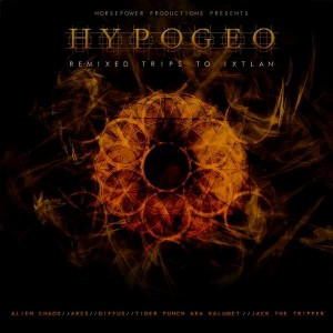 HypoGeo – Remixed Trips To Ixtlan