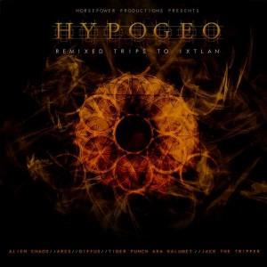HypoGeo – Remixed Trips To Ixtlan