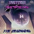 Hysteria – Incipiens