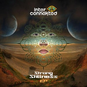 Interconnekted – Strong Stillness