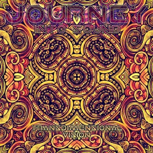 Journey Into Sound – Transdimensional Vision
