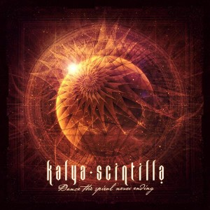 Kalya Scintilla – Dance The Spiral Never Ending