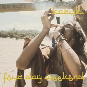 Kazuki – Four Day Weekend