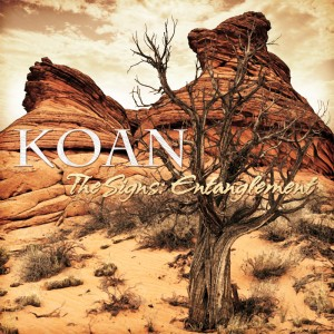 Koan – The Signs: Entanglement