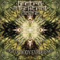 Lectro Spektral Daze – Out Of Body Experience