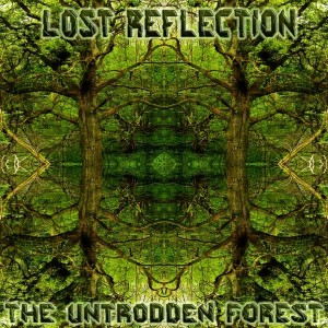 Lost Reflection – The Untrodden Forest