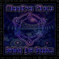 Mantra Flow – Behind The Shadow