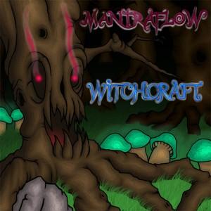 Mantra Flow – Witchcraft