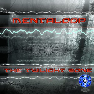 MentaLoop – The Twilight Zone
